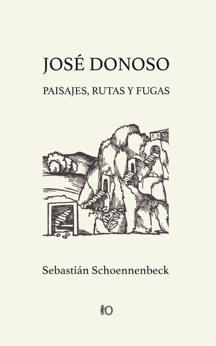 Cuatro párrafos para Sebastián. Presentación del libro 'José Donoso: paisajes, rutas y fugas'