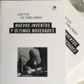 'Nuevos inventos y últimas novedades' de Gaston dePawlowski