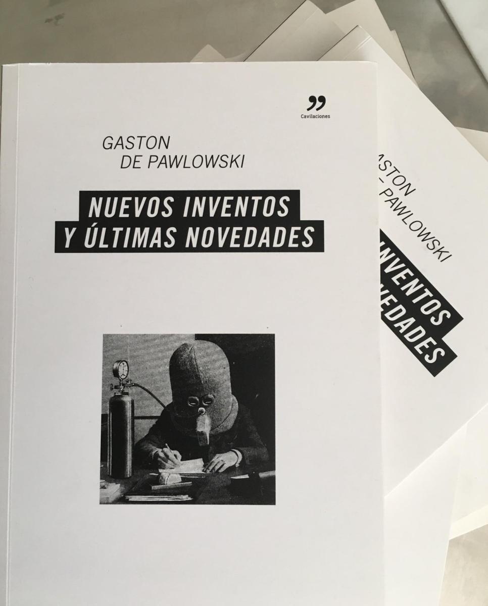 'Nuevos inventos y últimas novedades' de Gaston de Pawlowski