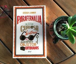'Parafernalia. La curiosa historia de nuestros objetos cotidianos' de StevenConnor