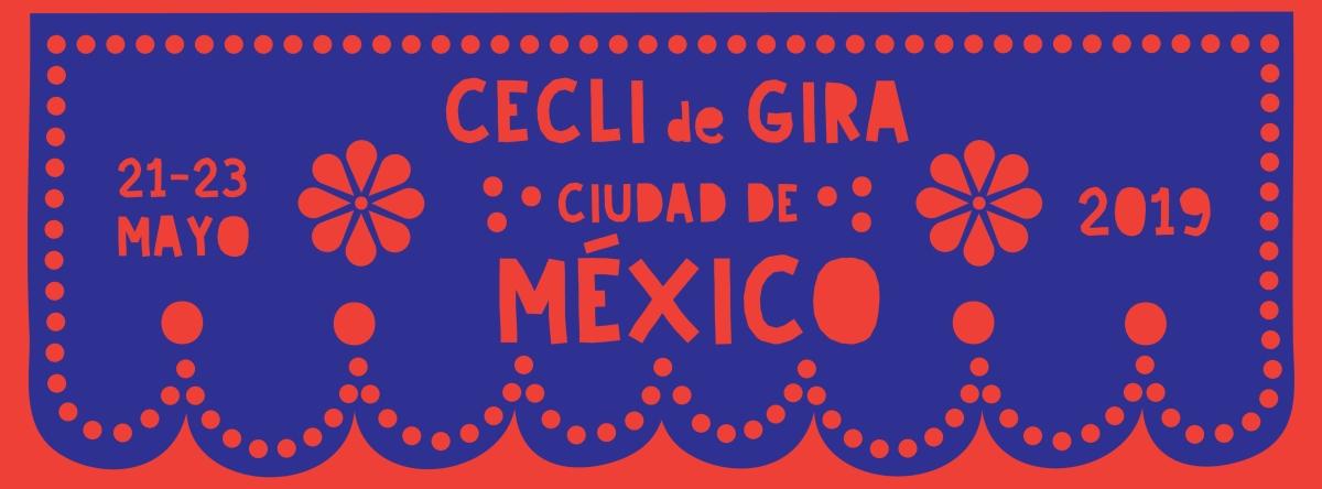 Gira de CECLI por Ciudad de México