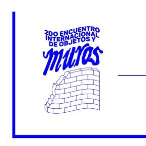 Invitación 2do Encuentro Internacional de objetos y muros de Tlaxcala3